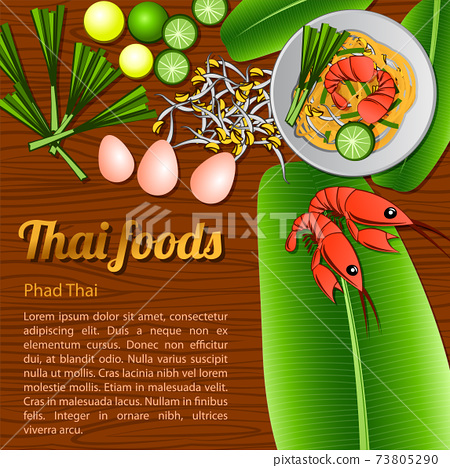 Thai delicious and famous food fried noodle stick with shrimp Pad Thai with wooden background and ingredient 73805290