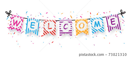 Welcome sign banner with bunting flags 73821310