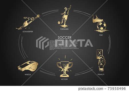 Soccer - forward, fine, goalkeeper, whistle, victory, penalty vector concept set 73938496