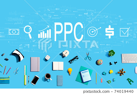PPC - Pay per click concept with electronic gadgets and office supplies 74019440