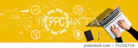 PPC - Pay per click concept with person working with laptop 74208716
