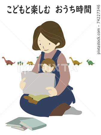 A set of books and toys with parents and children reading picture books (for a fun-filled stay home) 74227346