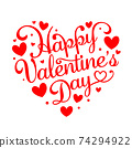Happy Valentines Day in heart shape. 74294922