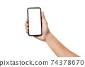 Hand business man holding mobile smartphone with blank screen isolated on white background with clipping path 74378670