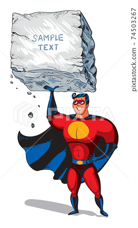 Super man raises a big boulder with text. Template ready for your message 74503267