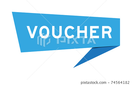 Paper speech banner with word voucher in blue color on white background (Vector) 74564182