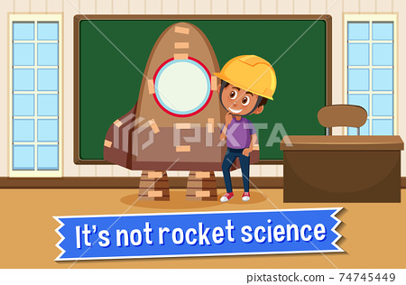 Idiom poster with It's not rocket science 74745449