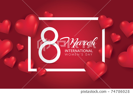 March 8th international womens day celebration background with heart. Vector illustration. Wallpaper, flyers, invitation, posters, brochure, banners 74786028