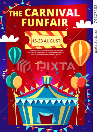 Carnival funfair vector cartoon illustration of circus invitation poster, banner or flyer template 74827502