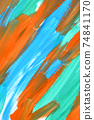 abstract background strokes of paint blue, orange and green 74841170