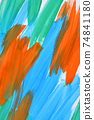 abstract background strokes of paint blue, orange and green 74841180