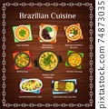 Brazilian cuisine vector menu with meals of Brazil 74873035