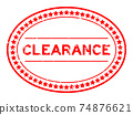 Grunge red clearance word oval rubber seal stamp on white background 74876621