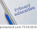 Primary education concept 75101816