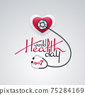 World Health Day Banner Heart Shape and Stethoscope 75284169