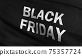 Flag of Black Friday. Promotion discount for business marketing. 3D rendering illustration of waving sign symbol. Deal. 75357724