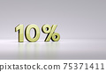 Gold Ten percent or 10 % isolated over white background with Clipping Path.  75371411
