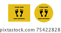 Foot prints with warning to keep your distance. Yellow call stand here and observe required distance. 75422828