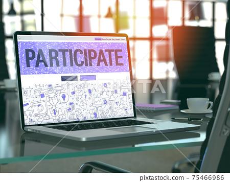 Participate Concept on Laptop Screen. 75466986