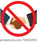 Red forbidden sign covering black and white businessmen handshake. Prohibited shaking hands concept. 75601950