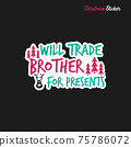 Christmas sticker design. Xmas calligraphy label with quote - . Illustration for greeting card, t-shirt print, mug design. Stock 75786072