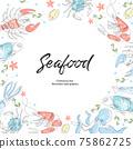 Lobster, fish, crab, shrimp, octopus, squid. Seafood. Vectorg frame. Restaurant menu. 75862725