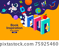 Book Inspiration, Online Learning, study from home, back to school, flat design vector. 75925460