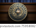 Symbol and big seal of State of Texas on the tribune. Press conference of governor of Texas or others political events of Texas concept. 75958082