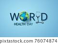World Health Day concept 76074874