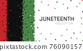 Vector. Template card with Juneteenth Freedom Day flag. 76090157