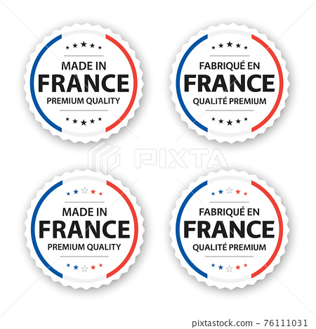 Set of four French labels. Made in France. Premium quality stickers and symbols with stars. Simple vector illustration isolated on white background 76111031