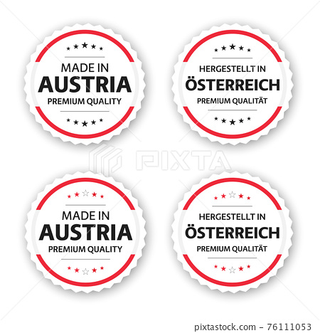 Set of four Austrian labels. Made in Austria. Premium quality stickers and symbols with stars. Simple vector illustration isolated on white background 76111053
