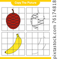 Copy the picture, copy the picture of Fruits using grid lines. Educational children game, printable worksheet, vector illustration 76174818