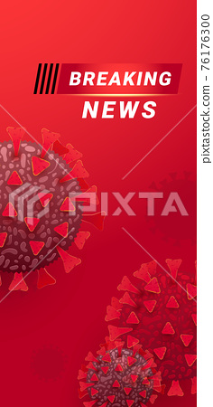 Breaking news screen world map background. Vector illustration. Banner template for broadcast channels, internet tv. 76176300