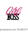 Girl boss a quote. Lettering girl boss as postcard 76189377
