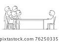 Negotiation or Job Interview, One Man Sitting at Table Against Group of Businessmen, Vector Cartoon Stick Figure Illustration 76250335
