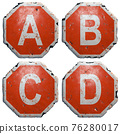 Set of letters A, B, C, D made of public road sign in red and white with a capital in the center isolated on white background. 3d 76280017