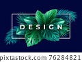 Summer tropical design for banner or flyer with green tropical palm leaves and lettering. Vector illustration 76284821