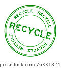 Grunge green recycle word round rubber seal stamp on white background 76331824