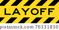 Yellow and black color with line striped label banner with word layoff 76331830