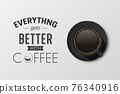 Vector 3d Realistic Black Ceramic Porcelain Mug with Black Coffee - Espresso, Mocha, Americano. Coffee Cup with Typography Quote, Phrase about Coffee. Stock Illustration. Design Template. Top View 76340916