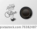 Vector 3d Realistic Black Ceramic Porcelain Mug with Black Coffee - Espresso, Mocha, Americano. Coffee Cup with Typography Quote, Phrase about Coffee. Stock Illustration. Design Template. Top View 76382487
