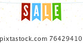 Sale. Hanging pennants and confetti. Festive 76429410