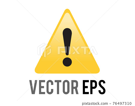 Vector yellow triangle warning or alert icon with black exclamation mark inside 76497310