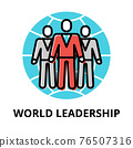 World Leadership icon concept, politics collection 76507316
