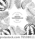 Watermelon and tropical leaves design template. Hand drawn vector exotic fruit illustration. Engraved style fruit frame. Retro botanical banner. 76508611