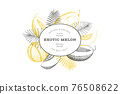 Melons with tropical leaves design template. Hand drawn vector exotic fruit illustration. Retro style fruit banner. 76508622