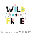 Wild and free poster 76515937