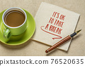 It is OK to take a break - inspirational reminder note 76520635