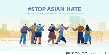 stop asian hate mix race people protesting against bullying and racism support during covid-19 coronavirus pandemic 76523981
